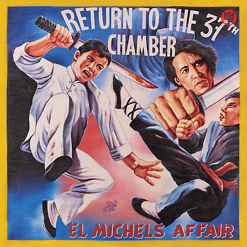 Alliance El Michels Affair - Return To The 37th Chamber
