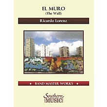 Lauren Keiser Music Publishing El Muro (The Wall) Concert Band Level 5