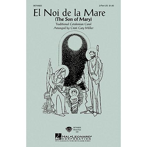 Hal Leonard El Noi De La Mare (The Son of Mary) 2-Part arranged by Cristi Cary Miller