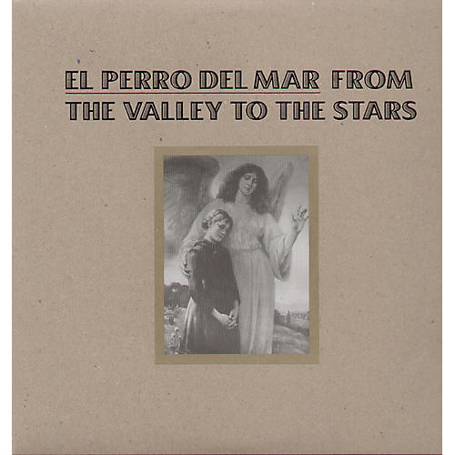 Alliance El Perro del Mar - From the Valley to the Stars