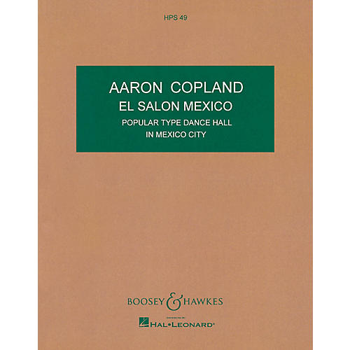 Boosey and Hawkes El Salón México Boosey & Hawkes Scores/Books Series Composed by Aaron Copland