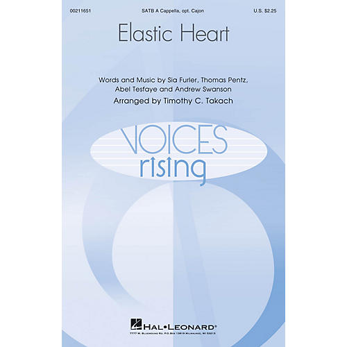 Hal Leonard Elastic Heart (Voices Rising) SATB a cappella arranged by Timothy C. Takach