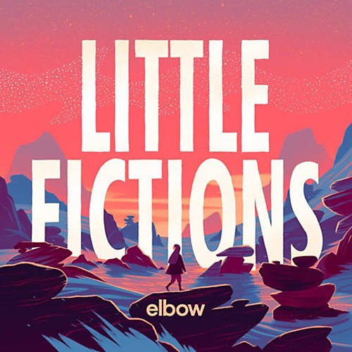Alliance Elbow - Little Fictions