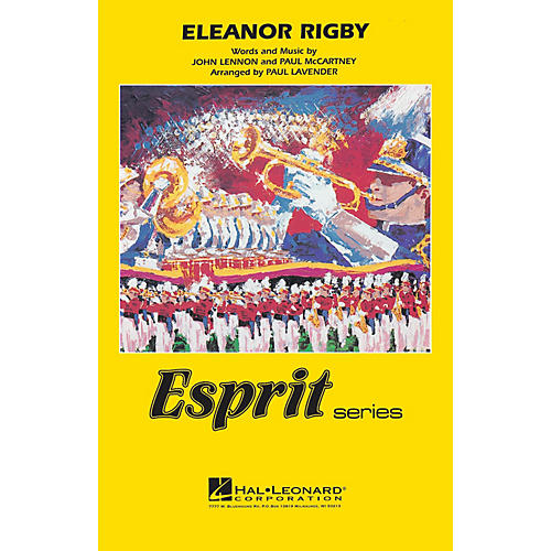 Hal Leonard Eleanor Rigby Marching Band Level 3 by The Beatles Arranged by Paul Lavender