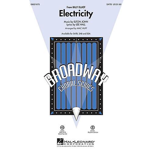 Hal Leonard Electricity (from Billy Elliot) SAB Arranged by Mac Huff
