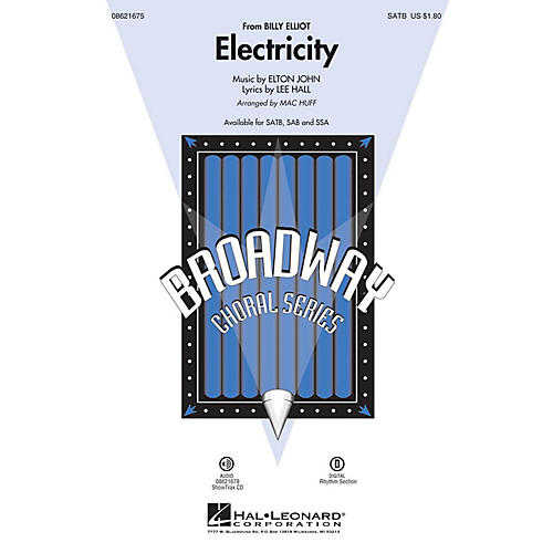 Hal Leonard Electricity (from Billy Elliot) SATB arranged by Mac Huff