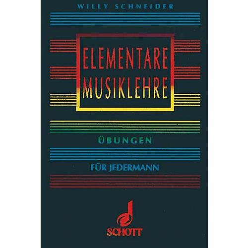 Schott Elementare Musiklehre Schott Series