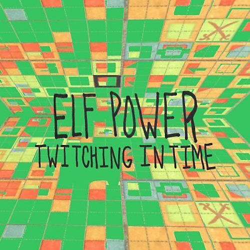 Alliance Elf Power - Twitching In Time