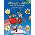 Shawnee Press Elfis and the Elves Get All Shook Up - A Holiday Musical Adventure CLASSRM KIT composed by Jill Gallina thumbnail
