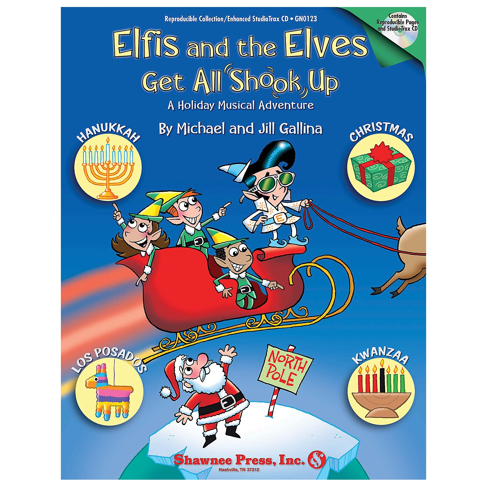 Shawnee Press Elfis and the Elves Get All Shook Up - A Holiday Musical Adventure CLASSRM KIT composed by Jill Gallina