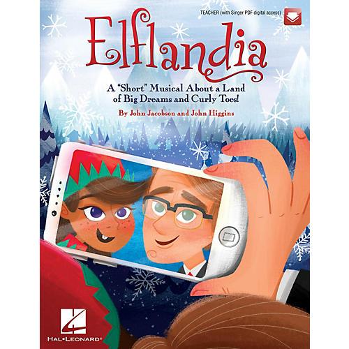 Hal Leonard Elflandia Performance/Accompaniment CD Composed by John Jacobson