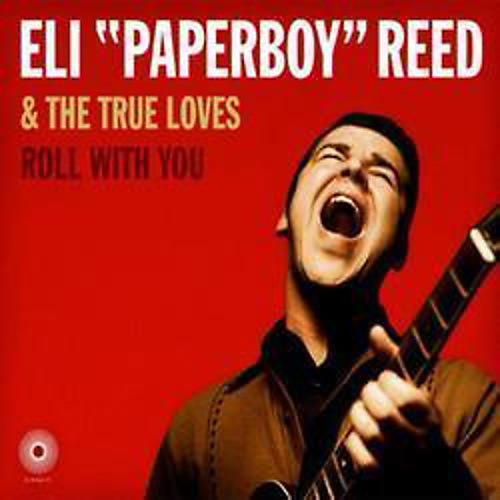 Alliance Eli Reed Paperboy - Roll With You