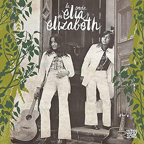 Alliance Elia Y Elizabeth - La Onda de Elia y Elizabeth