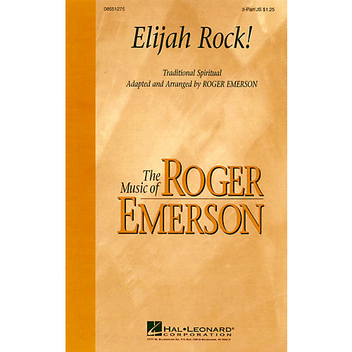 Hal Leonard Elijah Rock! 2-Part arranged by Roger Emerson