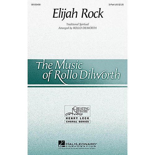 Hal Leonard Elijah Rock 3 Part Treble arranged by Rollo Dilworth