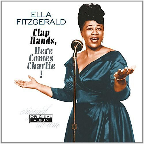 Alliance Ella Fitzgerald - Clap Hands Here Comes Charlie