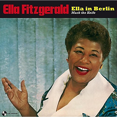 Alliance Ella Fitzgerald - Ella In Berlin