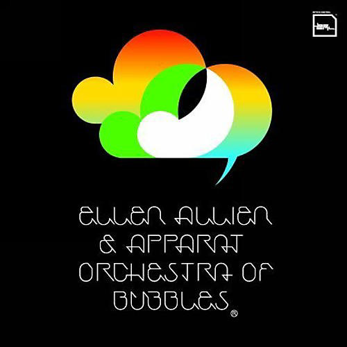 Alliance Ellen Allien - Orchestra of Bubbles