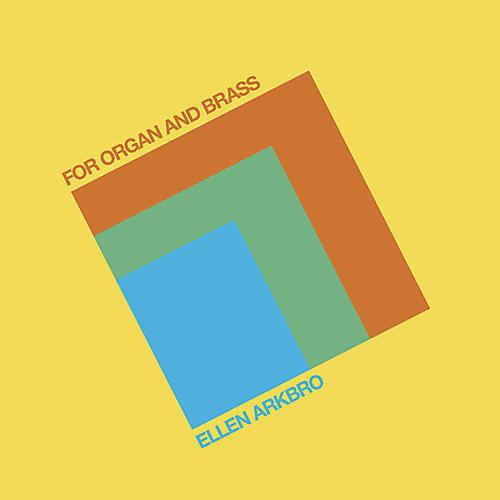 Alliance Ellen Arkbro - For Organ & Brass