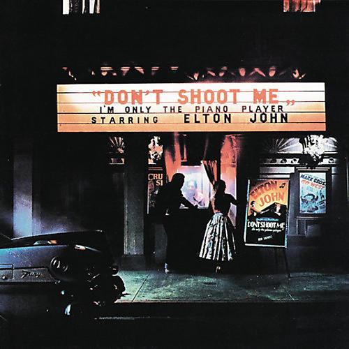 Alliance Elton John - Don't Shoot Me I'm Only The Piano Player