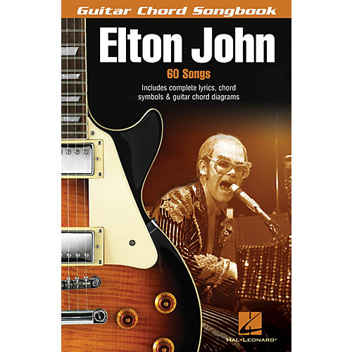 Hal Leonard Elton John (Guitar Chord Songbook) Guitar Chord Songbook Series Performed by Elton John