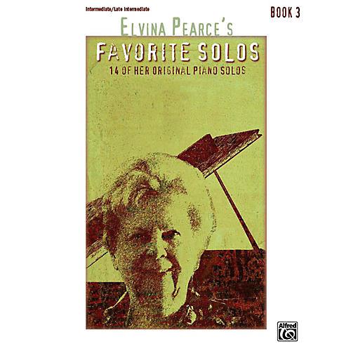 Alfred Elvina Pearce's Favorite Solos, Book 3 Intermediate / Late Intermediate