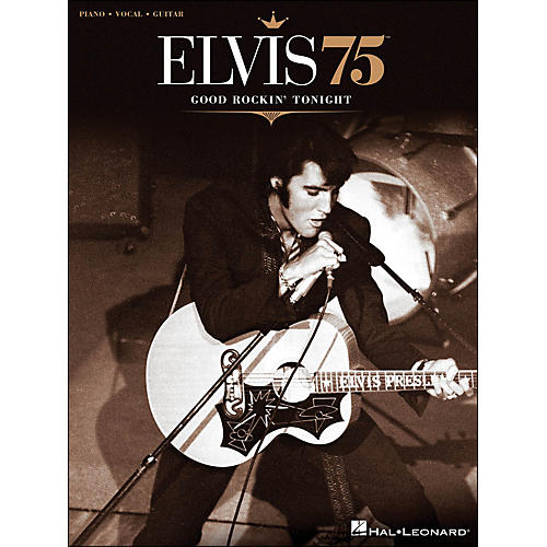 Hal Leonard Elvis 75 Good Rockin' Tonight PVG