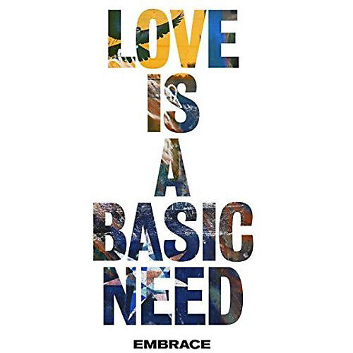 Alliance Embrace - Love Is A Basic Need