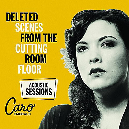 Alliance Emerald Caro - Deleted Scenes From Cutting Room Floor: Acoustic Sessions