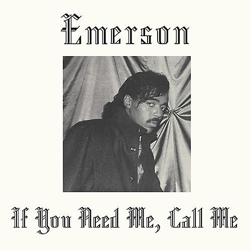Alliance Emerson - If You Need Me Call Me