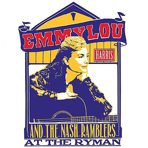 Alliance Emmylou Harris - Emmylou Harris And The Nash Ramblers At The Ryman