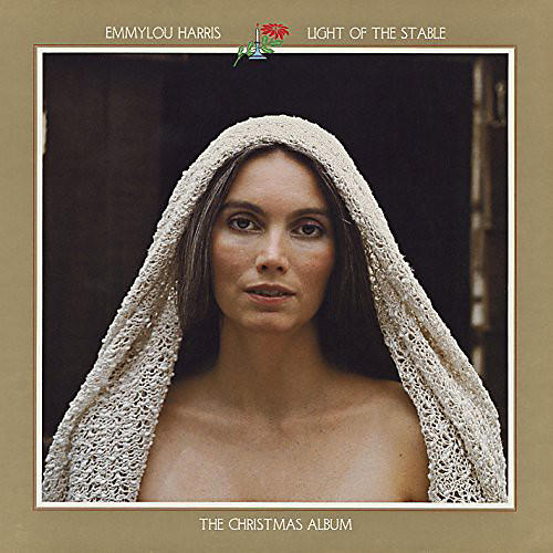 Alliance Emmylou Harris - Light of the Stable