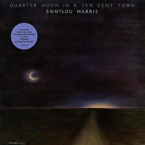 Alliance Emmylou Harris - Quarter Moon In A Ten Cent Town