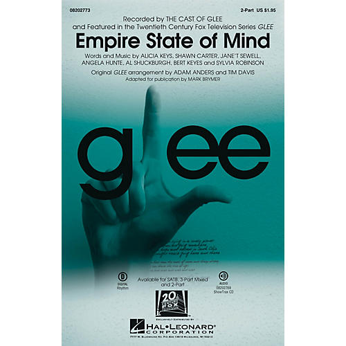 Hal Leonard Empire State of Mind (featured in Glee) 2-Part by Alicia Keys arranged by Adam Anders