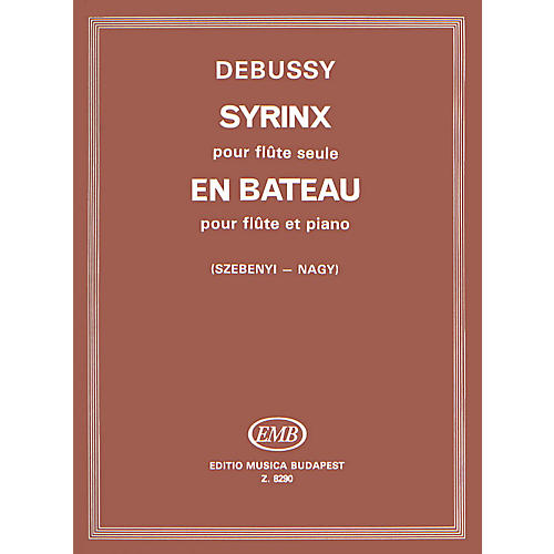 Editio Musica Budapest En Bateau for Flute & Piano, Syrinx for Flute Solo EMB Series by Claude Debussy