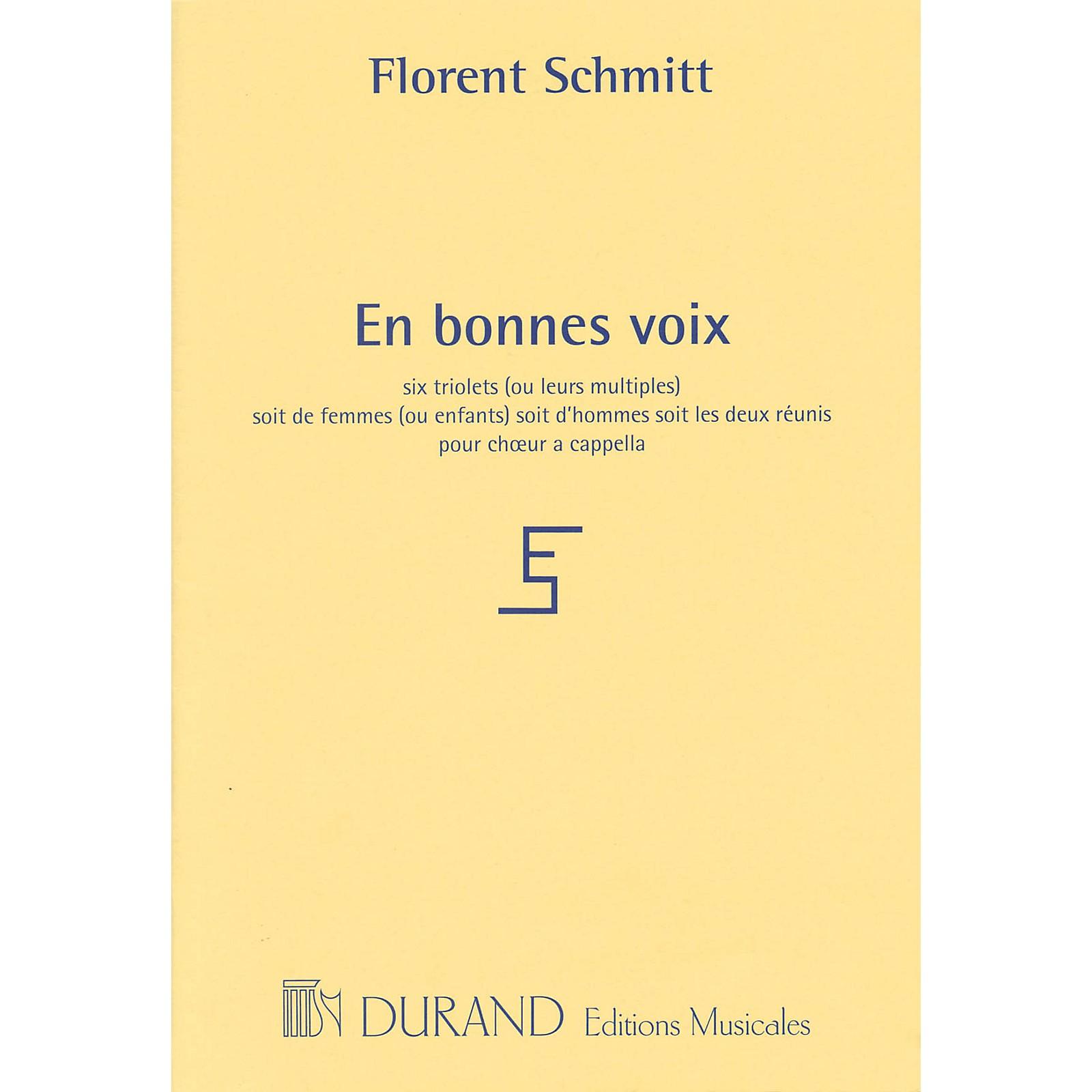 Editions Durand En bonnes voix (for 3 voices a cappella) SSA Composed by Florent Schmitt