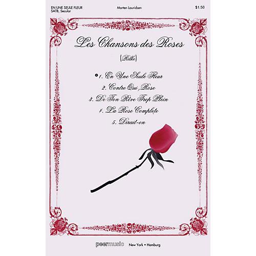 Peer Music En une seule fleur (In a single flower) (from Les Chansons des Roses) SATB a cappella by Morten Lauridsen