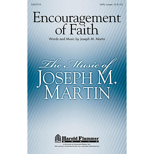 Shawnee Press Encouragement of Faith SATB composed by Joseph M. Martin