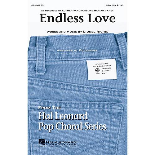 Hal Leonard Endless Love SSA arranged by Ed Lojeski