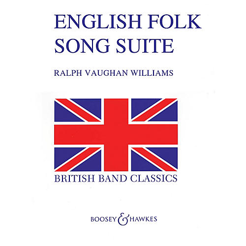 Boosey and Hawkes English Folk Song Suite (Full Score) Concert Band Composed by Ralph Vaughan Williams
