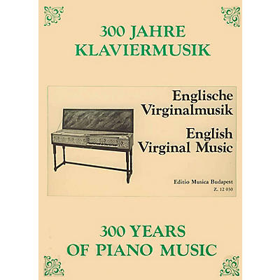 Editio Musica Budapest English Virginal Music EMB Series Composed by Various