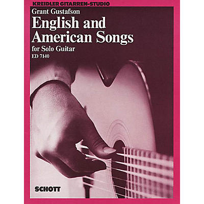 Schott English and American Songs for Solo Guitar Schott Series