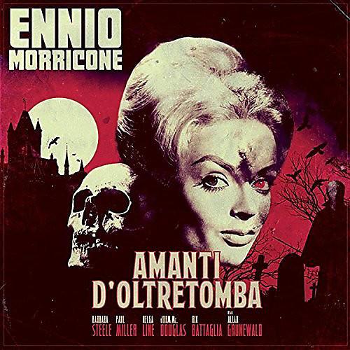 Ennio Morricone - Amanti D'oltretomba (Original Soundtrack)