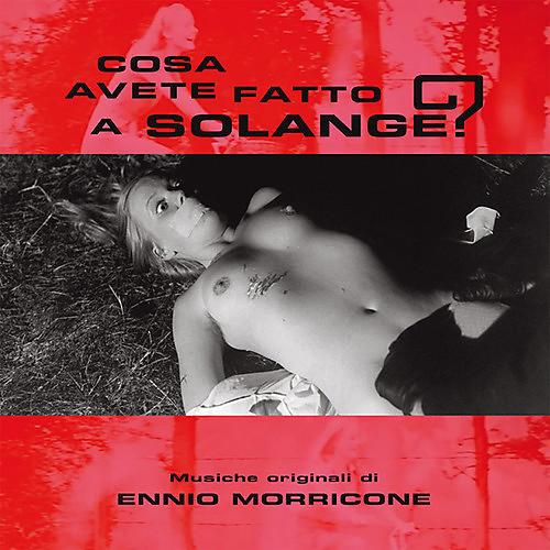 Alliance Ennio Morricone - Cosa avete fatto a Solange?