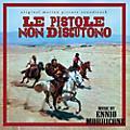 Alliance Ennio Morricone - Le Pistole Non Discutono (Original Soundtrack) thumbnail