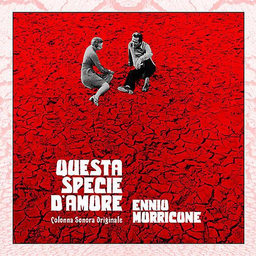 Alliance Ennio Morricone - Questa Specie D'amore (Original Soundtrack)