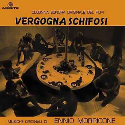 Ennio Morricone - Vergogna Schifosi (original Soundtrack)