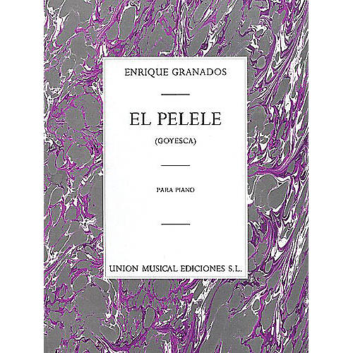 Music Sales Enrique Granados: El Pelele From Goyesca Music Sales America Series