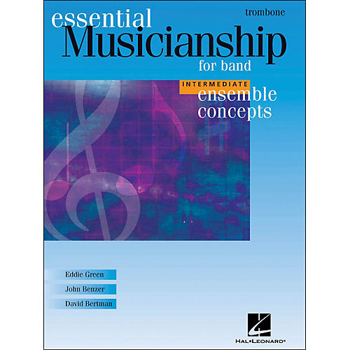 Hal Leonard Ensemble Concepts for Band - Intermediate Level Trombone