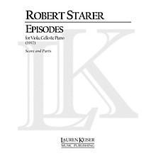 Lauren Keiser Music Publishing Episodes (Piano, Violin, Cello) LKM Music Series Composed by Robert Starer